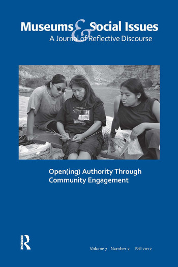 Open(ing) Authority Through Community Engagement Museums & Social Issues 7:2 Thematic Issue book cover