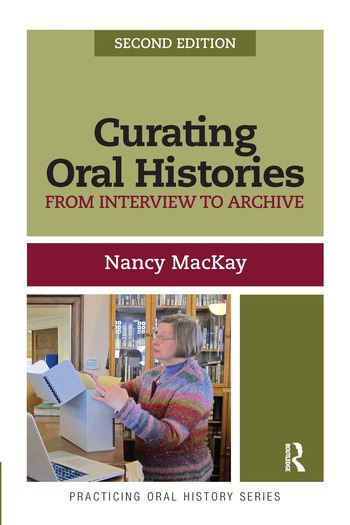 Curating Oral Histories From Interview to Archive book cover