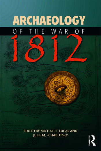 Archaeology of the War of 1812 book cover