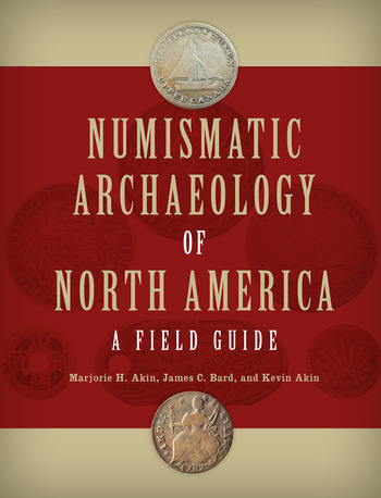 Numismatic Archaeology of North America A Field Guide book cover