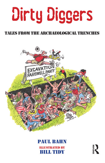 Dirty Diggers Tales from the Archaeological Trenches book cover