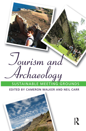 Tourism and Archaeology Sustainable Meeting Grounds book cover
