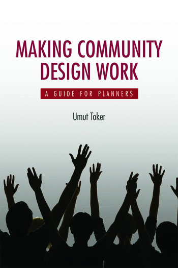 Making Community Design Work A Guide For Planners book cover