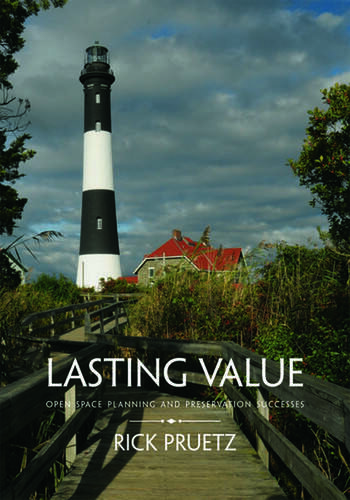 Lasting Value Open Space Planning and Preservation Successes book cover