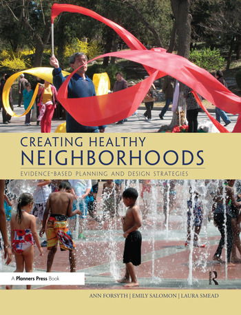 Creating Healthy Neighborhoods Evidence-Based Planning and Design Strategies book cover