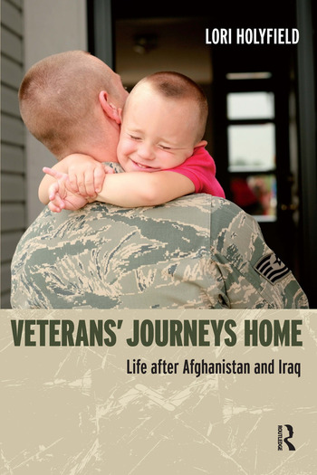 Veterans' Journeys Home Life After Afghanistan and Iraq book cover