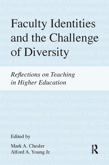 Faculty Identities and the Challenge of Diversity Reflections on Teaching in Higher Education book cover