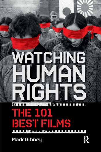 Watching Human Rights The 101 Best Films book cover