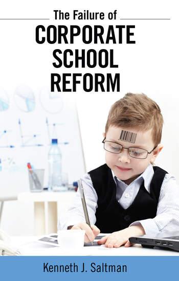 Failure of Corporate School Reform book cover