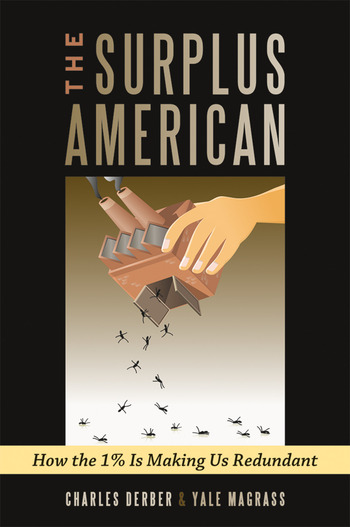 Surplus American How the 1% is Making Us Redundant book cover