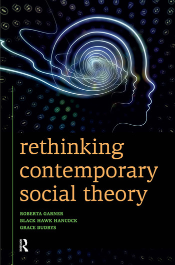 Rethinking Contemporary Social Theory book cover