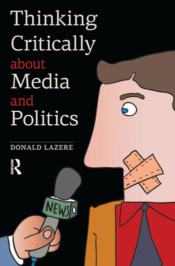 Thinking Critically about Media and Politics book cover