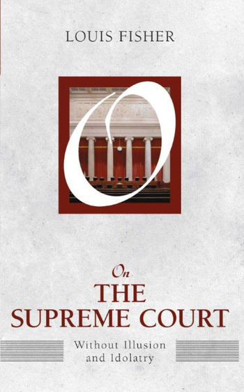 On the Supreme Court Without Illusion and Idolatry book cover