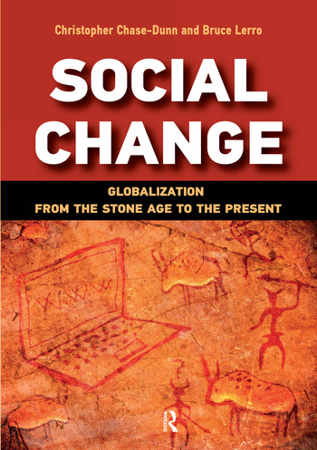 Social Change Globalization from the Stone Age to the Present book cover