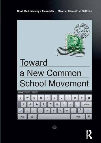 Toward a New Common School Movement book cover