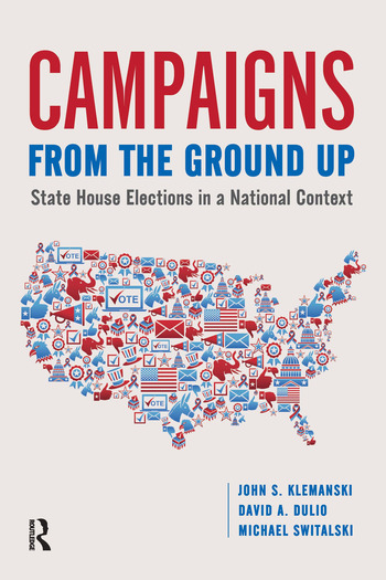Campaigns from the Ground Up State House Elections in a National Context book cover