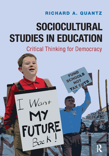 Sociocultural Studies in Education Critical Thinking for Democracy book cover