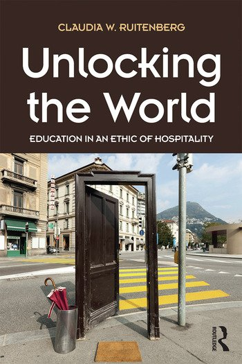Unlocking the World Education in an Ethic of Hospitality book cover