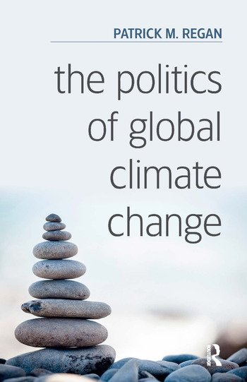 The Politics of Global Climate Change book cover
