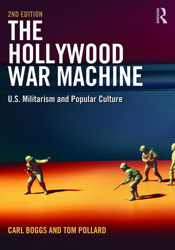 The Hollywood War Machine U.S. Militarism and Popular Culture book cover