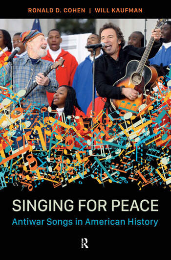 Singing for Peace Antiwar Songs in American History book cover