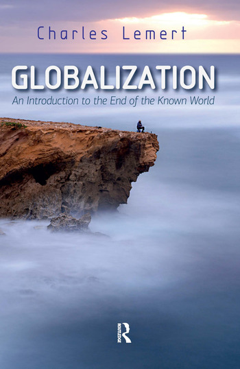 Globalization An Introduction to the End of the Known World book cover