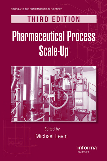 Pharmaceutical Process Scale-Up book cover