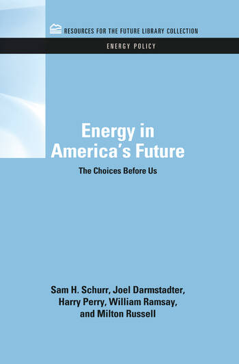 Energy in America's Future The Choices Before Us book cover