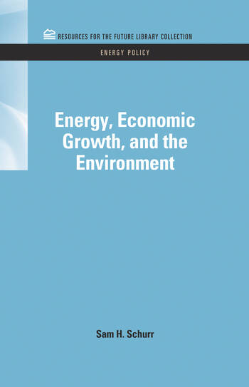 Energy, Economic Growth, and the Environment book cover