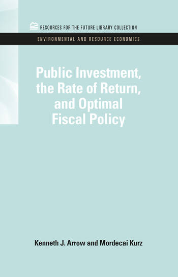 Public Investment, the Rate of Return, and Optimal Fiscal Policy book cover