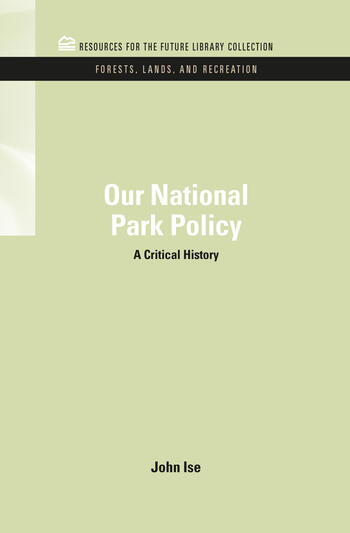 Our National Park Policy A Critical History book cover
