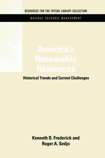America's Renewable Resources Historical Trends and Current Challenges book cover
