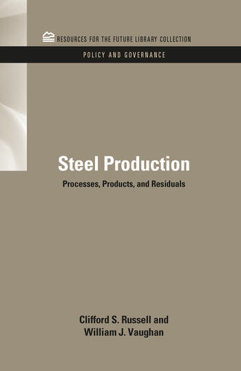 Steel Production Processes, Products, and Residuals book cover