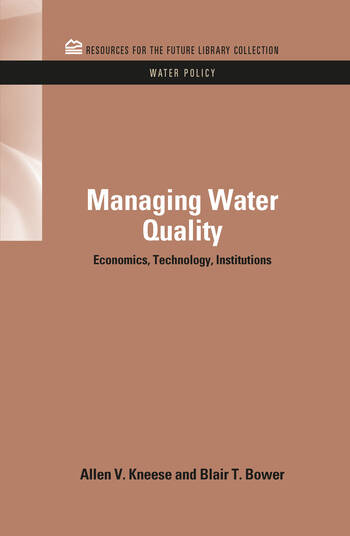 Managing Water Quality Economics, Technology, Institutions book cover