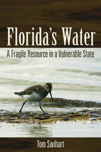 Florida's Water A Fragile Resource in a Vulnerable State book cover