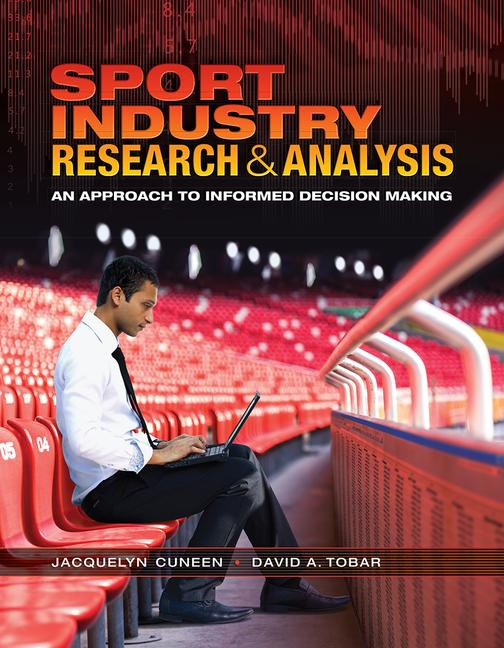 Sport Industry Research and Analysis An Approach to Informed Decision Making book cover