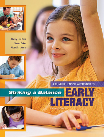Striking a Balance: A Comprehensive Approach to Early Literacy A Comprehensive Approach to Early Literacy book cover