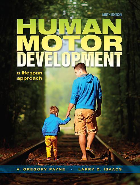 Human Motor Development A Lifespan Approach book cover