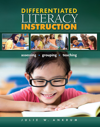 Differentiated Literacy Instruction Assessing, Grouping, Teaching book cover