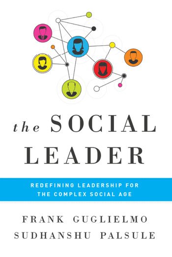 Social Leader Redefining Leadership for the Complex Social Age book cover