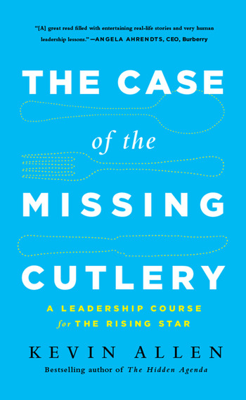 Case of the Missing Cutlery A Leadership Course for the Rising Star book cover