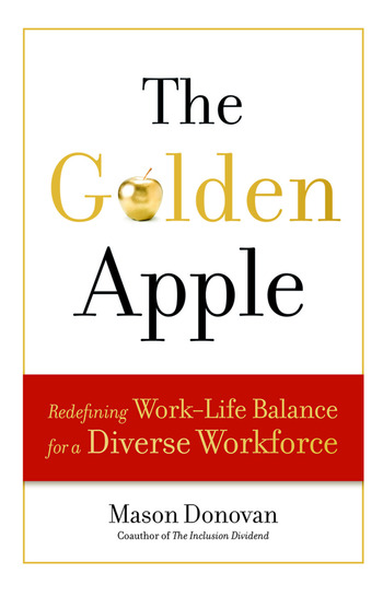 The Golden Apple Redefining Work-Life Balance for a Diverse Workforce book cover