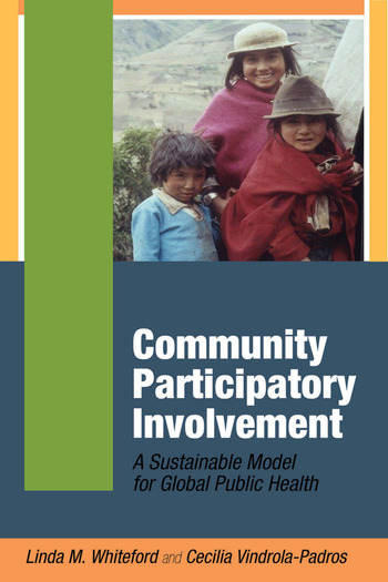 Community Participatory Involvement A Sustainable Model for Global Public Health book cover