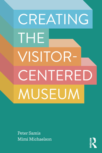 Creating the Visitor-centered Museum book cover