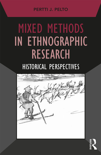 Mixed Methods in Ethnographic Research Historical Perspectives book cover