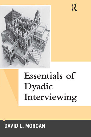 Essentials of Dyadic Interviewing book cover