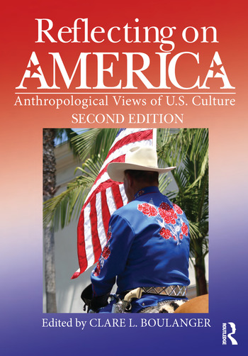 Reflecting on America Anthropological Views of U.S. Culture book cover