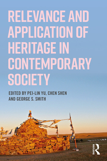 Relevance and Application of Heritage in Contemporary Society book cover