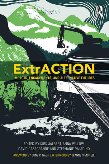 ExtrACTION Impacts, Engagements, and Alternative Futures book cover