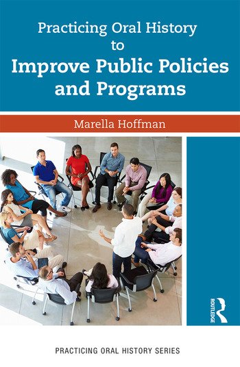 Practicing Oral History to Improve Public Policies and Programs book cover